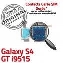 Samsung Galaxy S4 GT i9515 S Dorés Micro-SD Carte Connecteur Contacts Nappe ORIGINAL Reader Lecteur Qualité SIM Connector Memoire