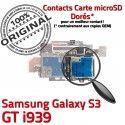 Samsung Galaxy S3 GT i939 S Qualité Connector ORIGINAL Micro-SD Lecteur Reader Contacts Connecteur Nappe Memoire Dorés SIM Carte